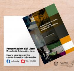 """presentación del libro """"Producción de alimentos identitarios de Los Altos Sur de Jalisco"""""""