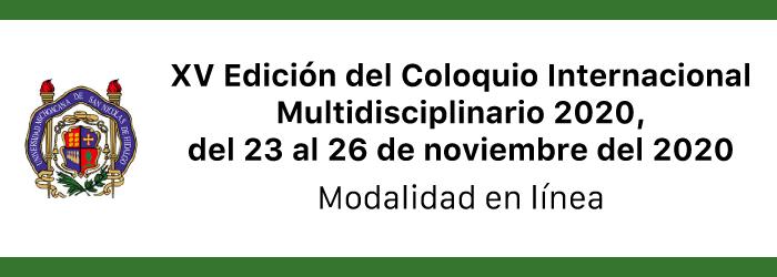 XV Edición del Coloquio Internacional Multidisciplinario 2020