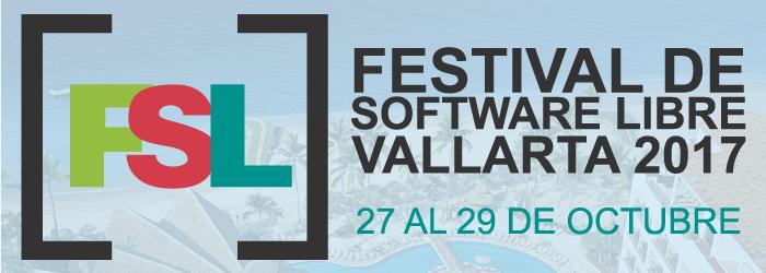 Festival de software libre Vallarta 2017. Del 27 al 29 de Octubre