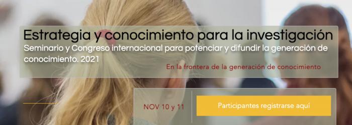 Estrategia y congreso internacional para potenciar y difundir la generación de conocimiento 2021