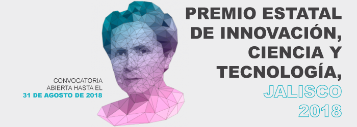 Premio estatal de innovación, ciencia y tecnología, Jalisco 2018
