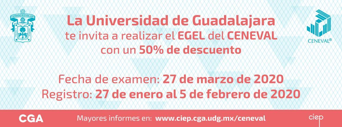 Realiza el EGEL del CENEVAL con 50% de descuento. registro del 27 de enero al 5 de febrero del 2020