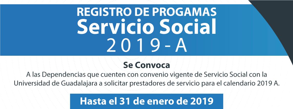 Registro de programas Servicio Social 2019-a, hasta el 31 de enero de 2019