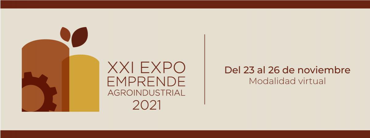 XXI Expo Emprende Agrondustrial