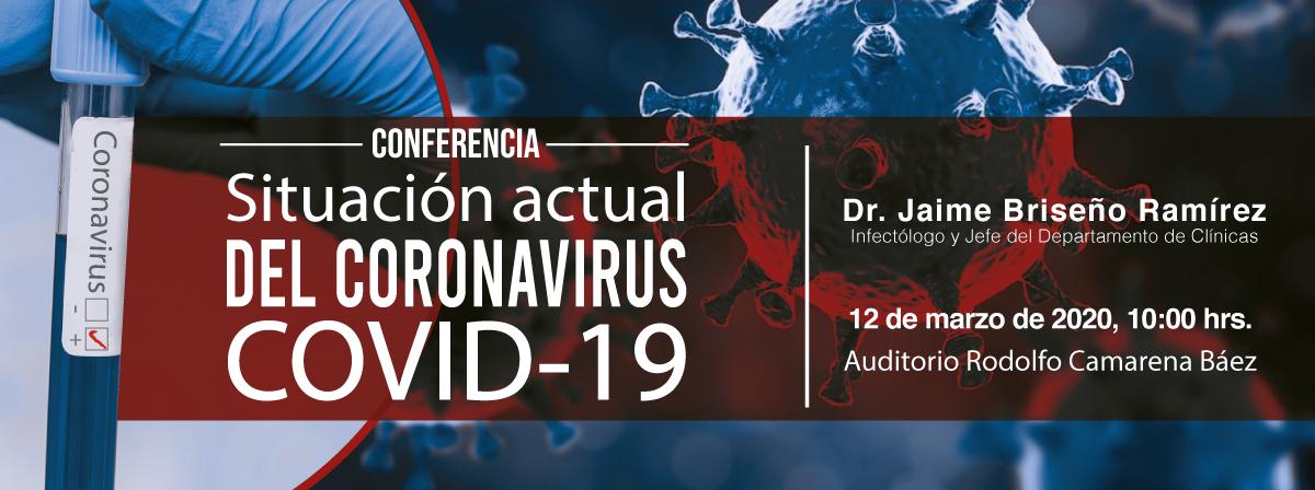 Conferencia Coronavirus, Situación actual. 12 de marzo 2020, Auditorio Rodolfo Camarena Baez