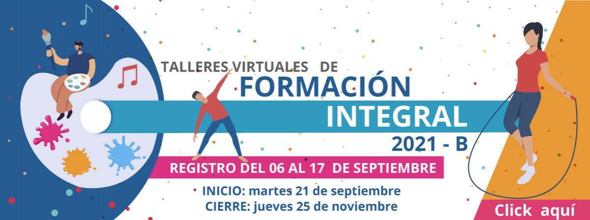 Talleres de Formación Integral 2021B, registro a partir del 06 de septiembre